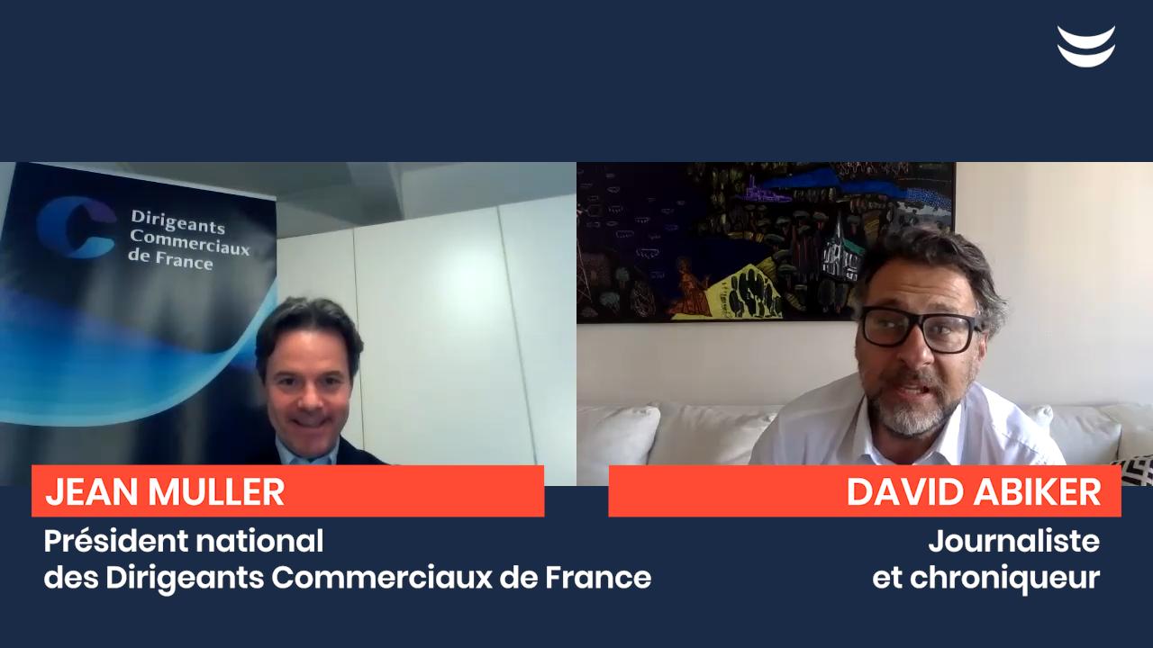 Le Confiné Libéré : Interview de Jean Muller, Président des Dirigeants Commerciaux de France